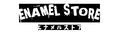 ENAMEL STORE